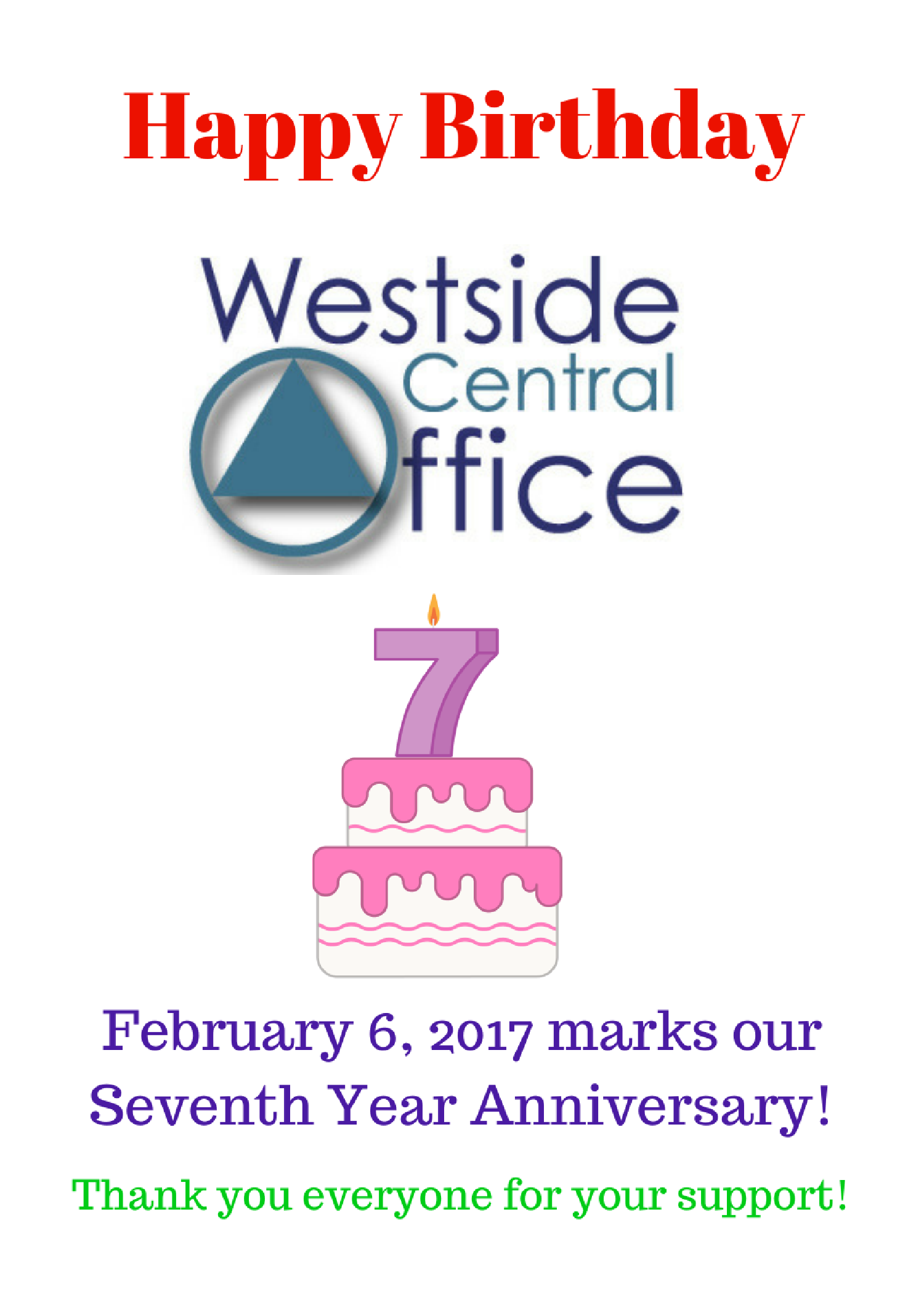 February 6, 2017 marks Westside Central Office's Seven Year Anniversary!